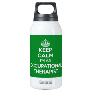 KEEP CALM I'M AN OCCUPATIONAL THERAPIST OT INSULATED WATER BOTTLE