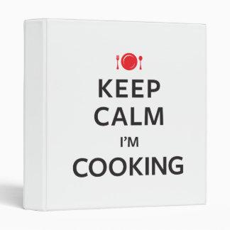 Keep Calm I'm Cooking 3 Ring Binder