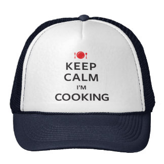 Keep Calm I'm Cooking Trucker Hat