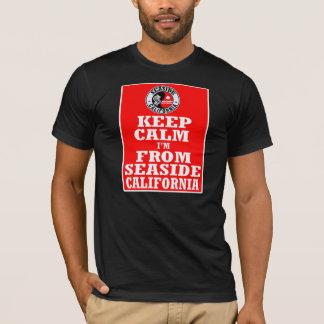 Keep Calm, Im From Seaside,Ca -- T-Shirt