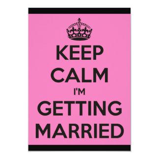 Keep Calm Im Getting Married Batchelorette / Hen Card