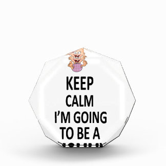 Keep Calm I'm Going To Be A Mommy Acrylic Award
