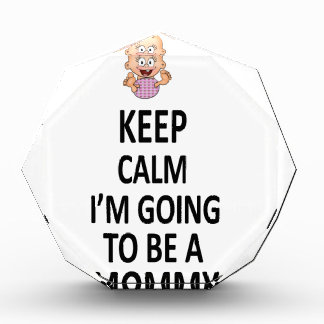 Keep Calm I'm Going To Be A Mommy Award