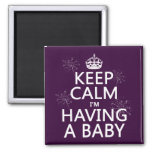 Keep Calm I'm Having A Baby (any color) 2 Inch Square Magnet