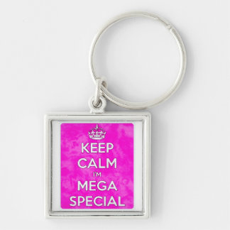 Keep Calm I'm Mega Special! Silver-Colored Square Keychain
