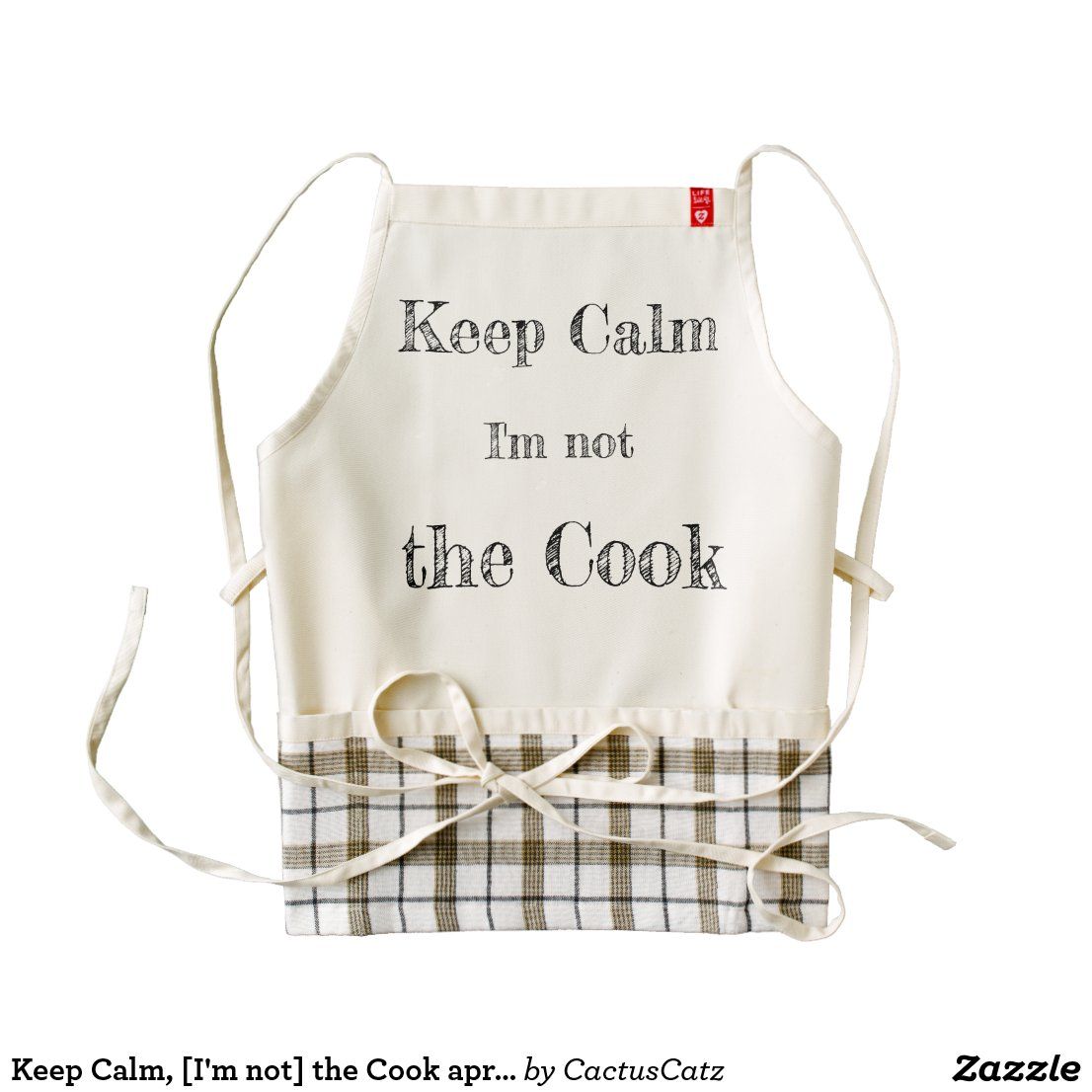 Keep Calm, [I'm not] the Cook apron (personalize)