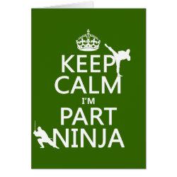 Greeting Card with Keep Calm I'm Part Ninja design