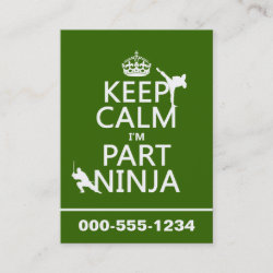 with Keep Calm I'm Part Ninja design