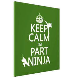 Premium Wrapped Canvas with Keep Calm I'm Part Ninja design