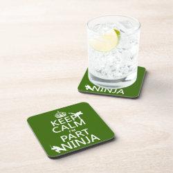 Beverage Coaster with Keep Calm I'm Part Ninja design