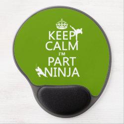 Gel Mousepad with Keep Calm I'm Part Ninja design