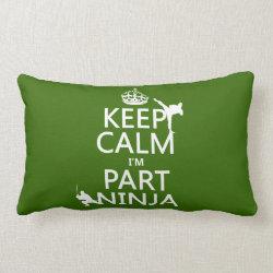 Throw Pillow Lumbar 13' x 21' with Keep Calm I'm Part Ninja design
