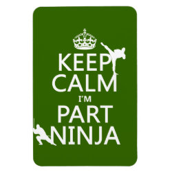 4'x6' Photo Magnet with Keep Calm I'm Part Ninja design