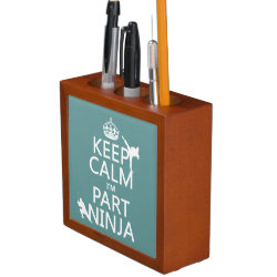 Desk Organizer with Keep Calm I'm Part Ninja design