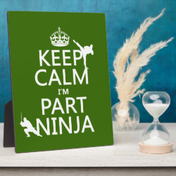 Photo Plaque 8' x 10' with Easel with Keep Calm I'm Part Ninja design