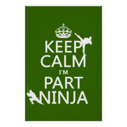 Matte Poster with Keep Calm I'm Part Ninja design