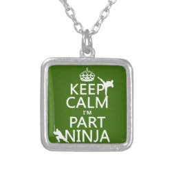 Small Necklace with Keep Calm I'm Part Ninja design