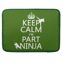 Macbook Pro 15' Flap Sleeve with Keep Calm I'm Part Ninja design