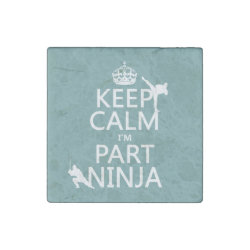 Marble Magnet with Keep Calm I'm Part Ninja design