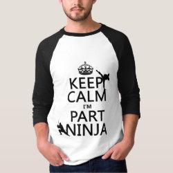 Men's Basic 3/4 Sleeve Raglan T-Shirt with Keep Calm I'm Part Ninja design