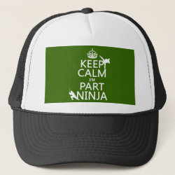 Trucker Hat with Keep Calm I'm Part Ninja design