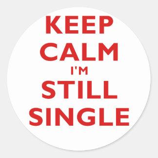 Keep Calm Im Still Single Classic Round Sticker