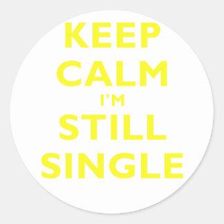 Keep Calm Im Still Single Round Stickers