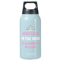 Keep Calm I'm the Bride Insulated Water Bottle