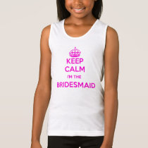Keep Calm Im The Bridesmaid Girls Top