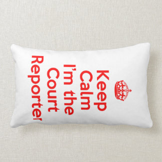 Keep Calm I'm the Court Reporter in Red Lumbar Pillow