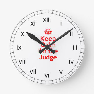 Keep Calm I'm the Judge in Red Round Clock