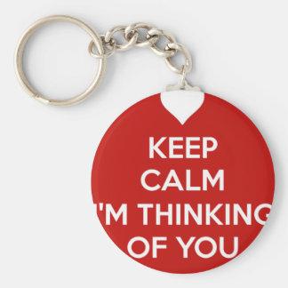 Keep Calm I'm Thinking of You Keychain