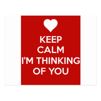 Keep Calm I'm Thinking of You Postcard