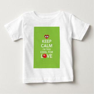 Keep Calm I'm Too Cool For Love .pdf Tshirts