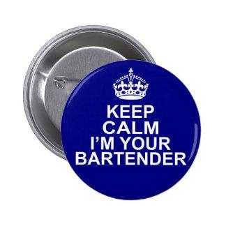 Keep Calm I'm Your Bartender Button