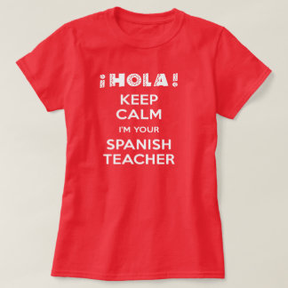 Spanish t shirts shirt designs zazzle keep calm i39m your spanish teacher sciox Image collections