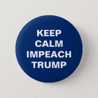 KEEP CALM IMPEACH TRUMP BUTTON
