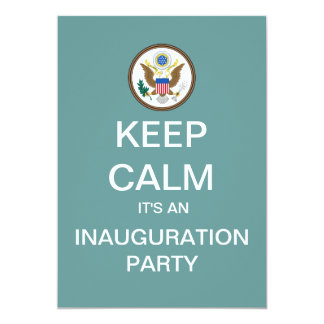 KEEP CALM Inauguration Day Party Invitation