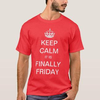Keep Calm it is Finally Friday Shirt