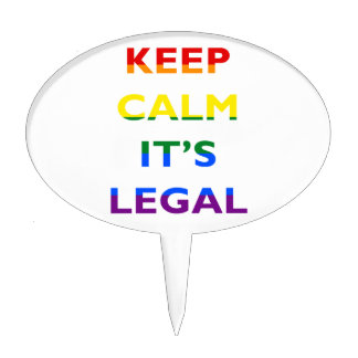 Keep Calm It's Legal Support LGBT Cake Topper