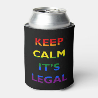 Keep Calm It's Legal Support LGBT Can Cooler