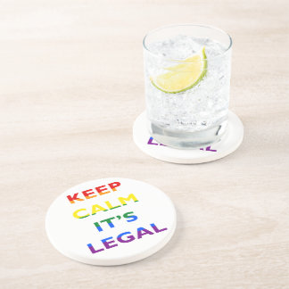 Keep Calm It's Legal Support LGBT Coaster