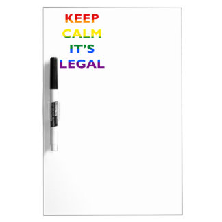 Keep Calm It's Legal Support LGBT Dry Erase Board