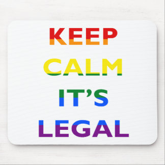 Keep Calm It's Legal Support LGBT Mousepad