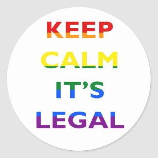 Keep Calm It's Legal Support LGBT Sticker