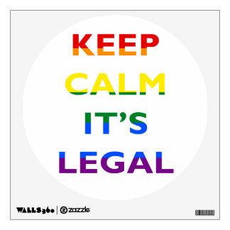 Keep Calm It's Legal Support LGBT Wall Decal