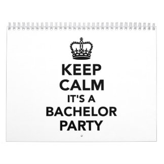 Keep calm it's a Bachelor Party Calendar