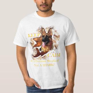 Keep calm, it's a german shepherd, not a shark T-Shirt