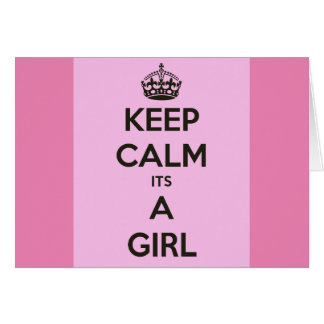 Keep calm its a girl card