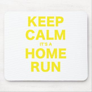 Keep Calm Its a Home Run Mouse Pad
